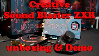 Sound Blaster zxr Sound Card unboxing and setup