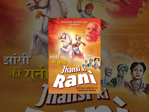 Jhansi Ki Rani (1956) - Full Movie video