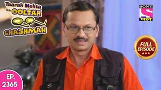 Taarak Mehta Ka Ooltah Chashmah - Full Episode 2365 - 8th October, 2019