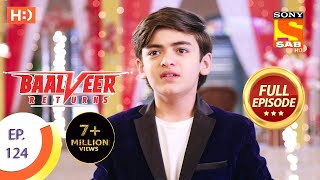Baalveer Returns - Ep 124 - Full Episode - 28th February 2020