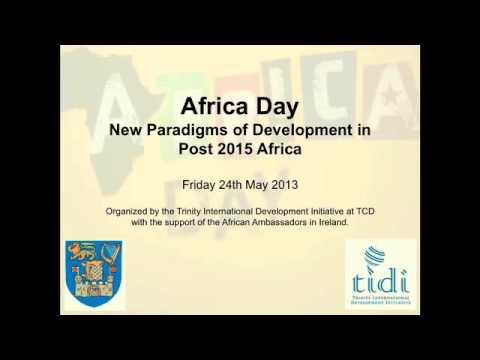 Africa Rising: New Paradigms of Development in Post 2015 Africa Part 1