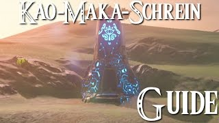 ZELDA: BREATH OF THE WILD - Kao-Maka-Schrein Guide