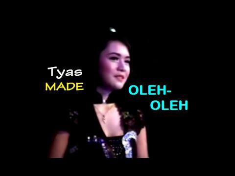 Download Lagu OLEH OLEH-Tyas MADE 2016 (NEW) MP3 Free