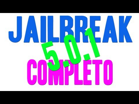 JAILBREAK COMPLETO 5.0.1 PARA IPHONE IPOD TOUCH & IPAD EN ESPAÑOL