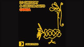 Gregor Salto, DJ Gregory - Canoa (Original Mix)
