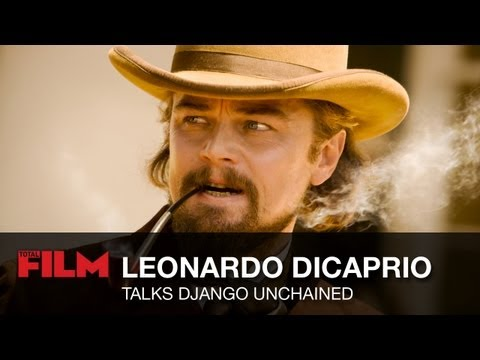 Leonardo DiCaprio talks Django Unchained