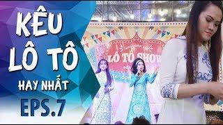 Kêu Lô Tô | Tập 7 Full: Ngọc nữ Lô tô Tâm Thảo quá đẹp lại hát hay cùng Yumi, 5 Chà, Su Su, Lộ Lộ