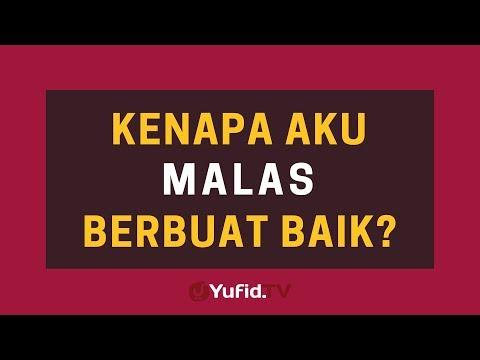 Kenapa Aku Malas Berbuat Baik? – Poster Dakwah Yufid TV