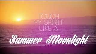 "Bob Sinclar Summer Moonlight"" with lyrics."