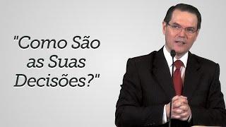 """""""Como São as Suas Decisões?"""" - Sérgio Lima"""