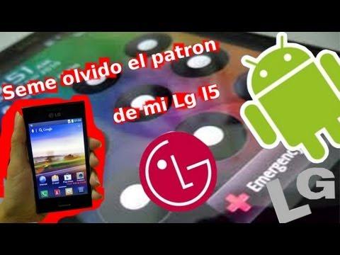 Olvide el patrón  de mi celular   LG l5    Solucion.