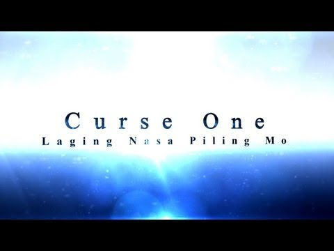 Laging Nasa Piling Mo - Curse One (je Beats) video
