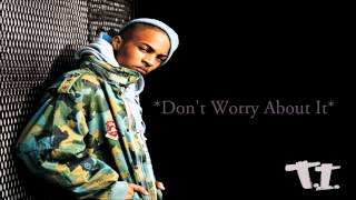 *HOT* TRAP/BANGER T.I. Type Beat 2014 *Don't Worry About It* [Prod. ImprovedWayBeats]