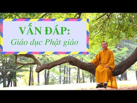Vấn đáp: Giáo dục Phật giáo