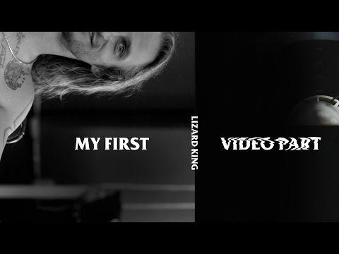 Lizard King - My First Video Part