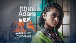 Yohani - Ithin Adare  (Official Music Video)