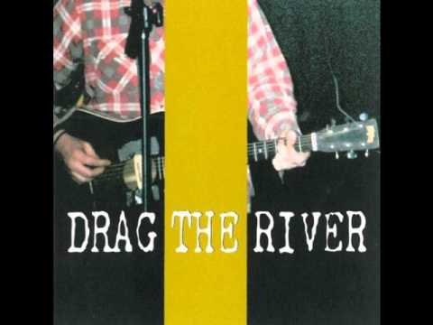 Drag The River - Barroom Bliss