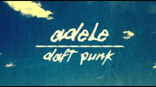Adele Video - Adele vs Daft Punk *MASHUP* Something About The Fire