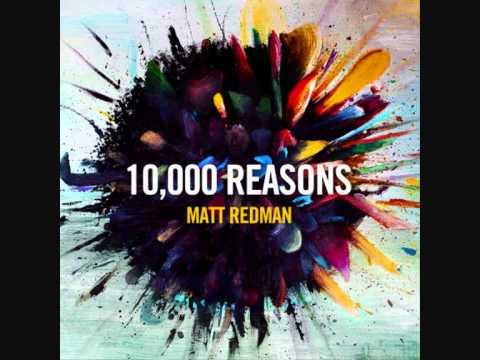 Matt Redman- 10,000 Reasons (bless The Lord) video