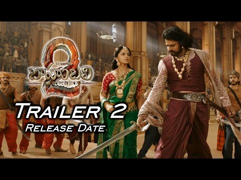 Baahubali 2 Trailer 2 Release Date | Bahubali 2 New Trailer | Prabhas, Rana, Anushka | Rajamouli thumbnail