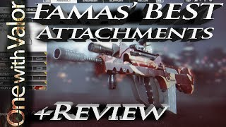 Famas' BEST Attachments and Review (The Love/Hate Relationship)