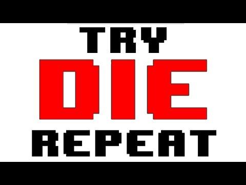 Try. Die. Repeat. thumbnail