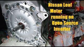 Nissan Leaf Motor running on open source inverter logic board - DIY electric car