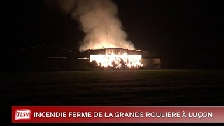 Luçon : Incendie chemin de la grande Roulière