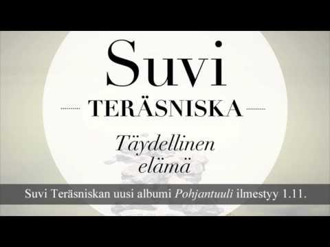 Suvi Terasniska - Täydellinen Elämä