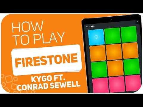 How to play: FIRESTONE (Kygo ft. Conrad Sewell) - SUPER PADS - Kit Doors