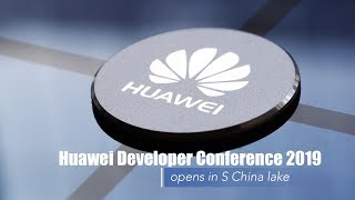 Live: Huawei Developer Conference 2019 opened in S China 2019华为开发者大会在广东松山湖开幕