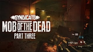 Black Ops 2 Zombies 'Mob Of The Dead' Death Machine! Gameplay Live w/Syndicate (Part 3)