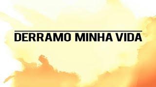 Daniel Ludtke _ DERRAMO MINHA VIDA _ Play Back Com Letra E Vocal_VBR PLAY