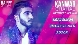 Latest Jukebox 2017 | Best of Kanwar Chahal Songs | Birthday Special | Audio Jukebox | Speed Records