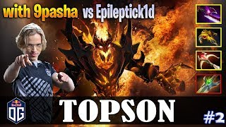 Topson - Shadow Fiend MID | with 9pasha | vs Epileptick1d | Dota 2 Pro MMR Gameplay #2