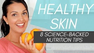 HEALTHY SKIN TIPS: diet + nutrition tips for clearer skin (science-backed)