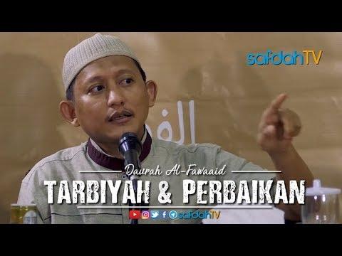 Daurah Al Fawaaid: Manhaj Salaf Dalam Tarbiyah Dan Perbaikan - Ustadz Badru Salam, Lc