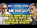 Reik ft Ozuna Wisin - Me niego (Letra) Mp3