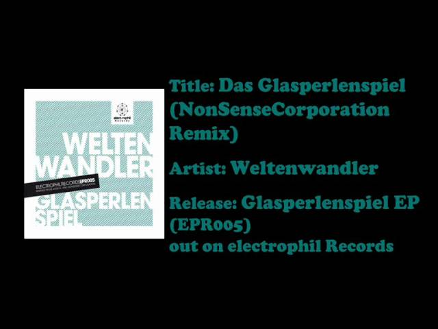 Weltenwandler - Das Glasperlenspiel (NonSenseCorporation Remix)