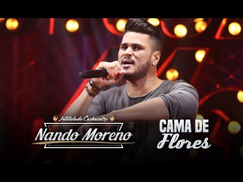 Nando Moreno - Cama de flores (DVD Intitulado Cachaceiro)