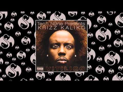 Krizz Kaliko - Anxiety (Feat. Tech N9ne)