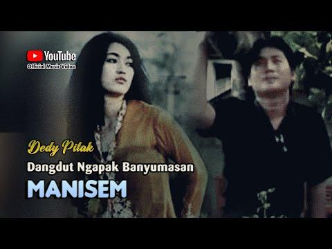 Dedy Pitak ~ MANISEM # Ayune Pancen Moblong Katon Mencorong