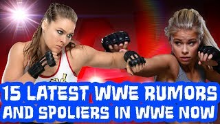 15 Latest WWE Rumors And Spoilers That Are Circulating In WWE Right Now