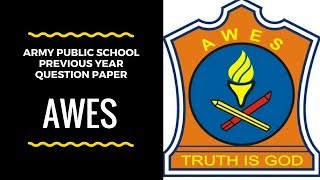 APS Army Public School Previous Year Paper Free PART -A ॥ AWES॥
