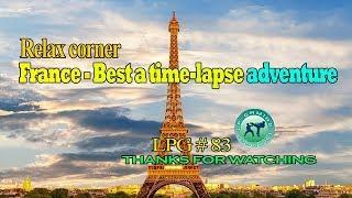 Relax corner - France - Best a time - lapse adventure - LPG 83