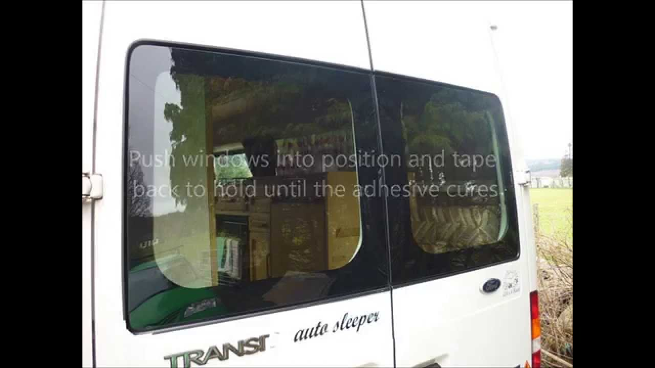 How To Fit Bonded Van Windows Youtube