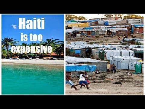 HAITI IS TOO EXPENSIVE - TOURISM | Frustrated Haitian