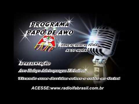 Reprise Radio Ifa Brasil - Papo de Awo - Comunicacao com Orisa