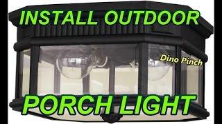 (15.5 MB) outdoor ceiling fixture PORCH LIGHT Mp3