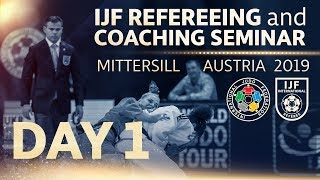 IJF Refereeing and Coaching Seminar 2019: Day 1